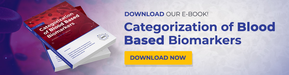 Download our E-Book! Categorization of Blood Based Biomarkers